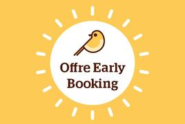 Offre Early Booking